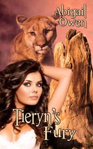 Tieryn's Fury - Abigail Owen