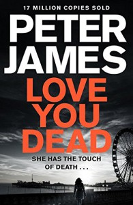 Love You Dead (Roy Grace) - Peter James