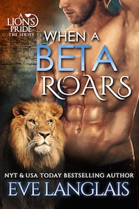 When A Beta Roars - Eve Langlais