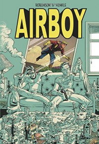 Airboy Deluxe Edition - James Robinson