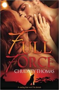 Full Force (Central Florida Pack) (Volume 2) - Chudney Thomas