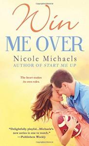 Win Me Over - Nicole Michaels