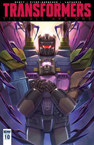 Transformers: Till All Are One #10 - Mairghread Scott, Sara Pitre-Durocher