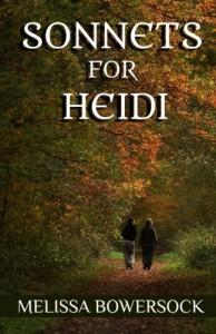 Sonnets for Heidi - Melissa Bowersock