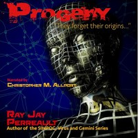 Progeny - Ray Jay Perreault, Ray Jay Perreault, Christopher M. Allport