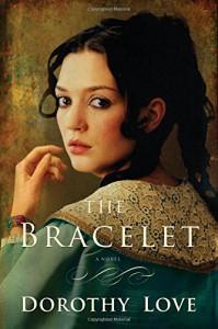 The Bracelet - Dorothy Love