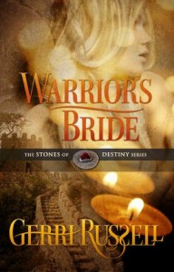 Warrior's Bride (The Stones of Destiny, #2) - Gerri Russell