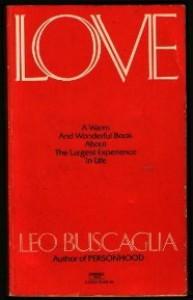 Love - Leo F. Buscaglia
