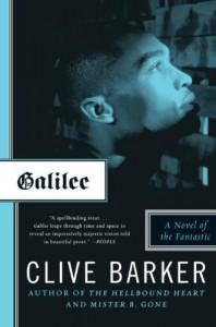 Galilee: A Novel of the Fantastic - Clive Barker