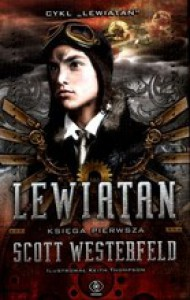 Lewiatan (Lewiatan, #1) - Scott Westerfeld, Jarosław Rybski, Keith Thompson