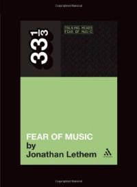 Fear of Music - Jonathan Lethem