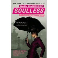 Soulless (Parasol Protectorate, #1) - Gail Carriger