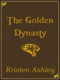 The Golden Dynasty - Kristen Ashley