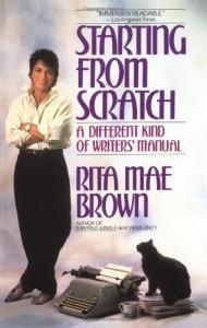 Starting from Scratch - Rita Mae Brown