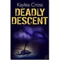 Deadly Descent (Bagram Special Ops, #1) - Kaylea Cross