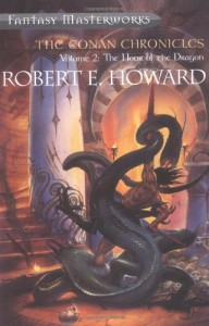 The Conan Chronicles: Volume 2: The Hour of the Dragon (Fantasy Masterworks, #16) - Robert E. Howard