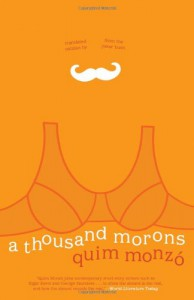 A Thousand Morons - Quim Monzo