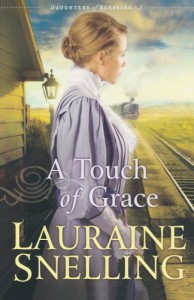 A Touch of Grace - Lauraine Snelling