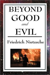 Beyond Good and Evil - Friedrich Nietzsche, Helen Zimmern