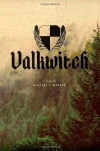 Valkwitch - Michael L Watson