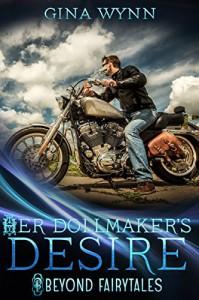 Her Dollmaker's Desire (Beyond Fairytales) - Gina Wynn