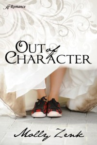 Out of Character - Molly Zenk