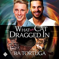 What the Cat Dragged In  - Ba Tortuga, Joe Formichella