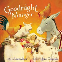 Goodnight, Manger - Laura Sassi, Jane Chapman