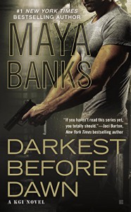 Darkest Before Dawn (KGI series) - Maya Banks