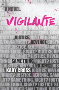 Vigilante - Kady Cross