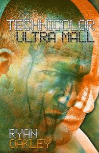 Technicolor Ultra Mall - Ryan Oakley