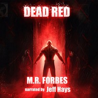Dead Red: Ghosts & Magic, Volume 2 - M.R. Forbes, Jeff Hays