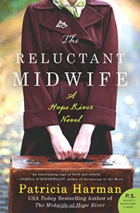 The Reluctant Midwife: A Hope River Novel - Patricia Harman
