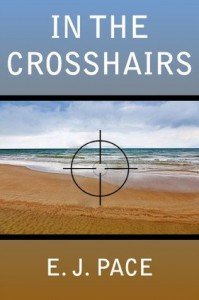 In The Crosshairs II - Edith J. Pace