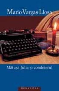 Mătuşa Julia şi condeierul - Mario Vargas Llosa
