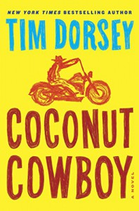 Coconut Cowboy: A Novel (Serge Storms Series Book 19) - Tim Dorsey