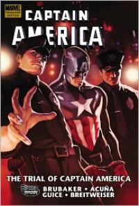 Captain America: The Trial of Captain America - Ed Brubaker,  Daniel Acuña (Illustrator)