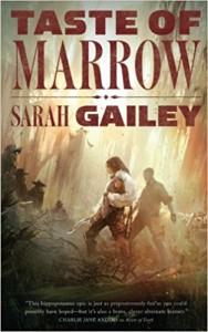 Taste of Marrow  - Sarah Gailey
