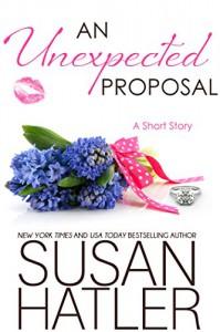 An Unexpected Proposal (Treasured Dreams Book 4) - Susan Hatler