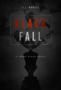 Black Fall - D.J. Bodden