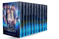 Fated and Forbidden: An Otherworldly Boxset: A collection of 10 Paranormal and Urban Fantasy stories, all first in a series - Danielle Annett, Dina Given, A.L. Kessler, M.S Dobing, Frances Pauli, Tom Shutt, E.J. Whitmer, Amy Stearman, Siana Wineland, Rebecca Norinne Caudill