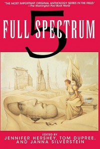 Full Spectrum 5 - Jennifer Hershey, Janna Silverstein, Tom Dupree, Michael Gust