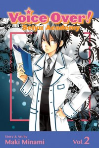 Voice Over!: Seiyu Academy, Vol. 2 - Maki Minami