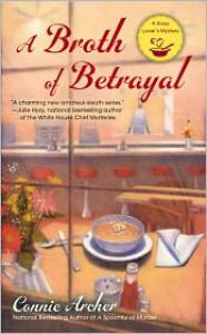 A Broth of Betrayal - Connie Archer