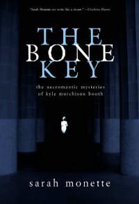 The Bone Key - Sarah Monette