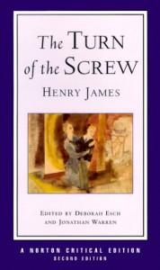 The Turn of the Screw - Deborah Esch, Jonathan Warren, Henry James