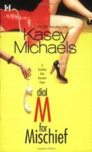 Dial M for Mischief - Kasey Michaels