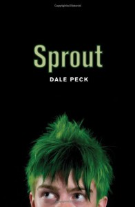 Sprout - Dale Peck