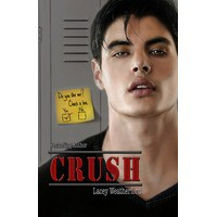 Crush (Crush, #1) - Lacey Weatherford