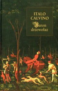 Baron drzewołaz - Italo Calvino, Barbara Sieroszewska